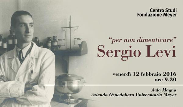 """Per non dimenticare """"Sergio Levi"""""""