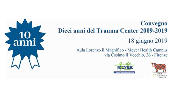 Dieci anni del Trauma Center 2009-2019